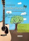 Die schönsten Kinderlieder für jeden Gitarristen