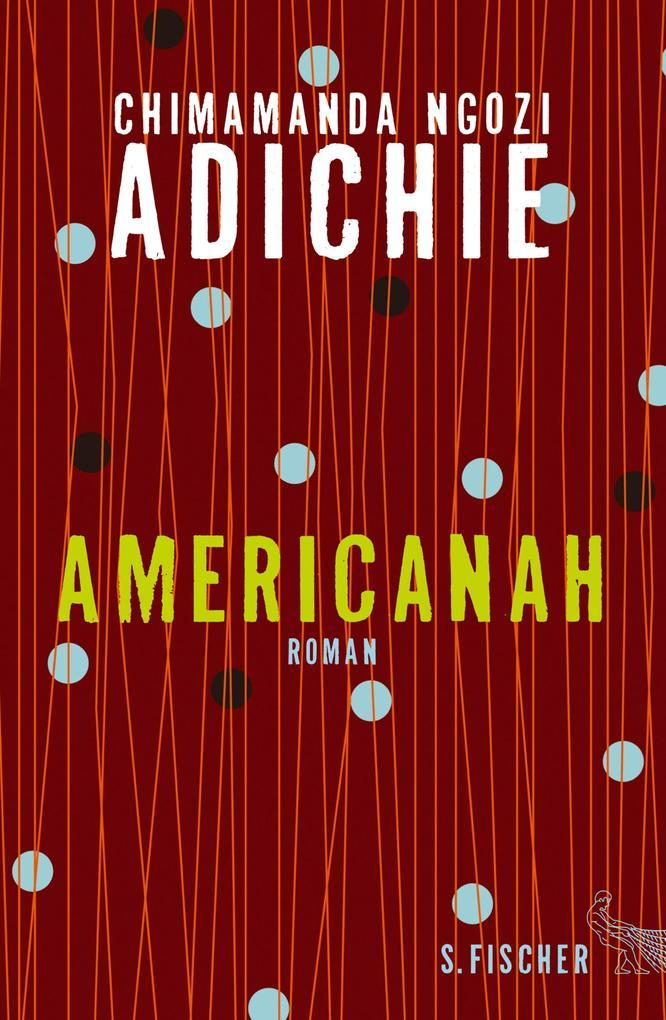 Americanah als eBook von Chimamanda Ngozi Adichie