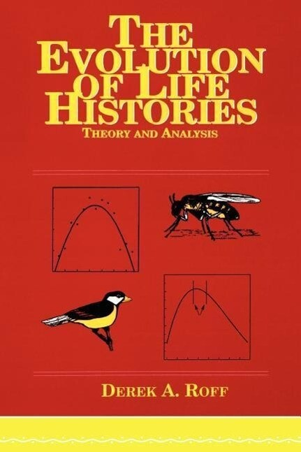 Evolution Of Life Histories als Buch