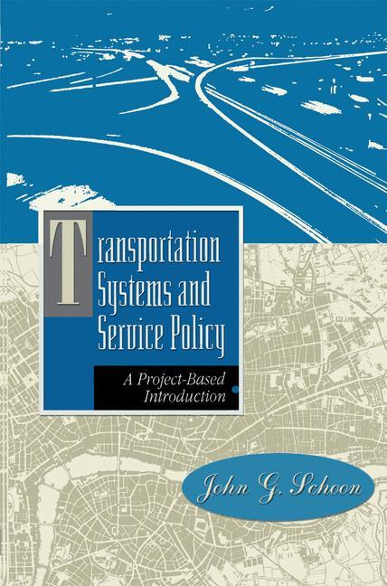 Transportation Systems and Service Policy als Buch