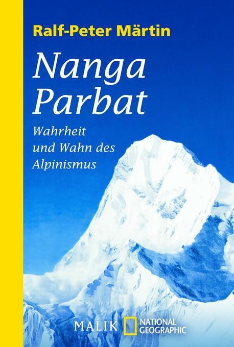 Nanga Parbat als Taschenbuch von Ralf-Peter Märtin