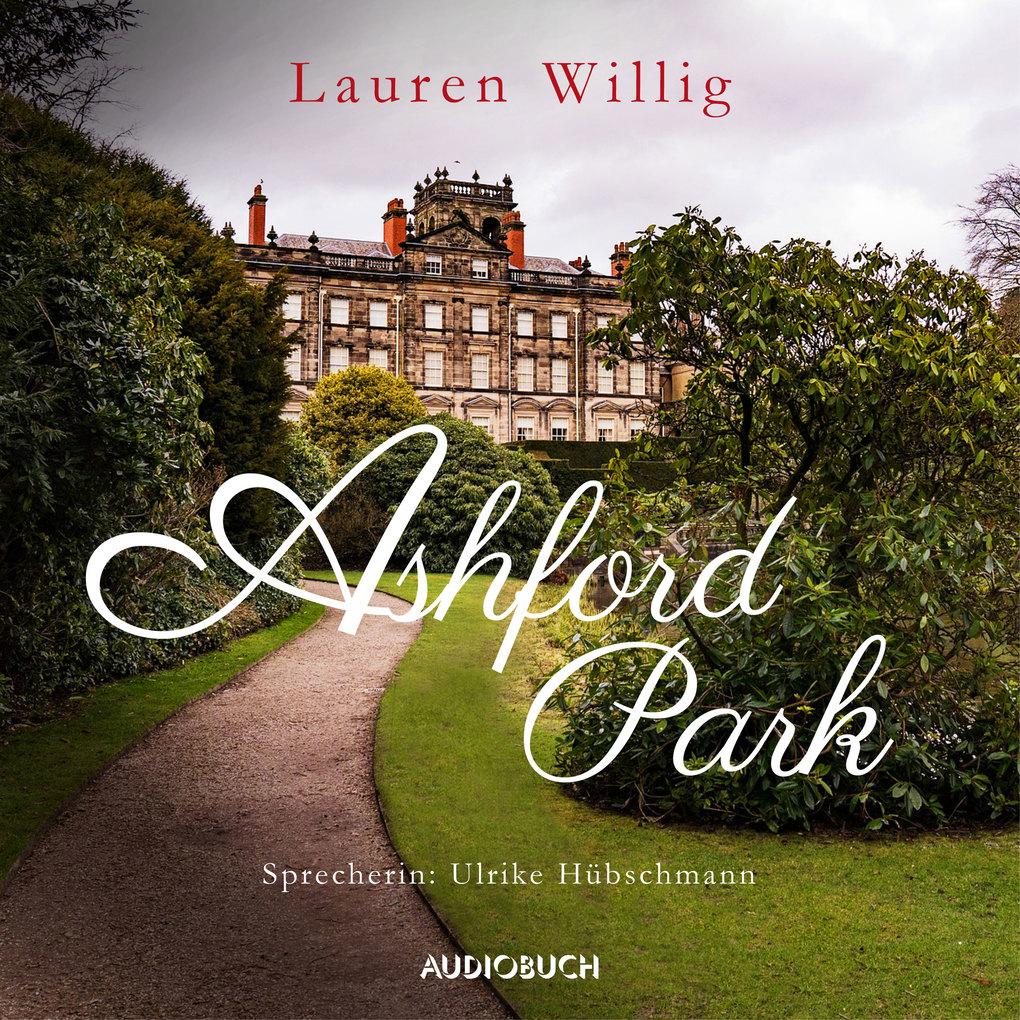 Ashford Park als Hörbuch Download