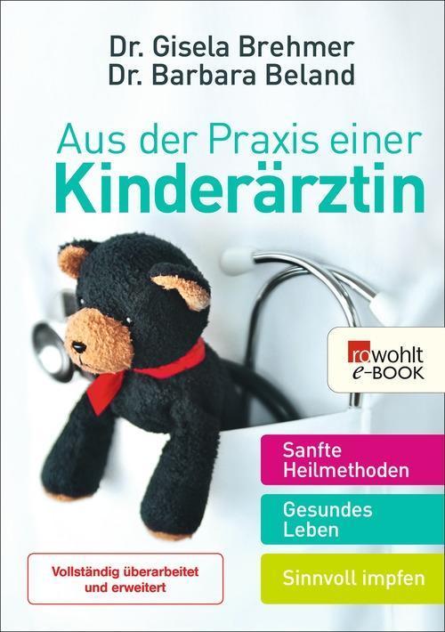 Aus der Praxis einer Kinderärztin als eBook von Gisela Brehmer, Barbara Beland