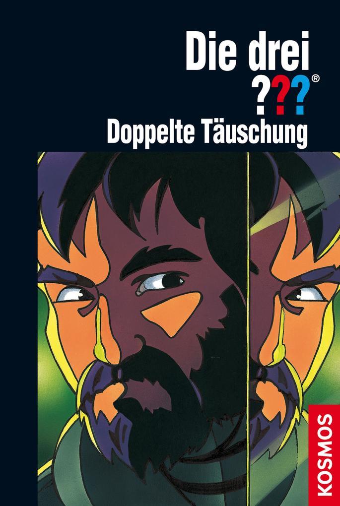 Die drei ??? Doppelte Täuschung (drei Fragezeichen) als eBook von André Marx