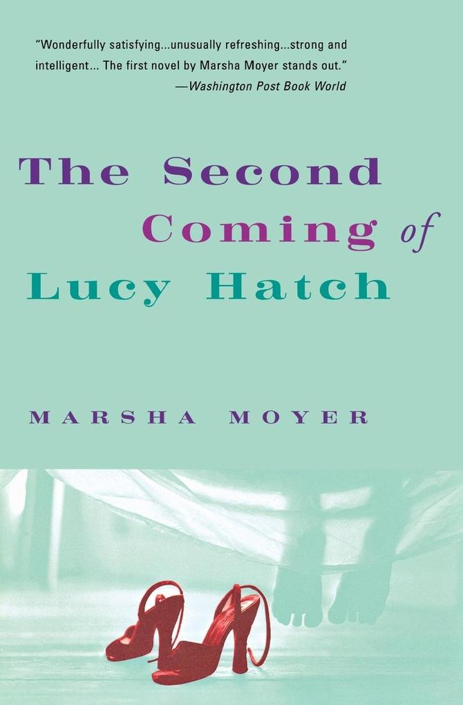 The Second Coming of Lucy Hatch als Taschenbuch