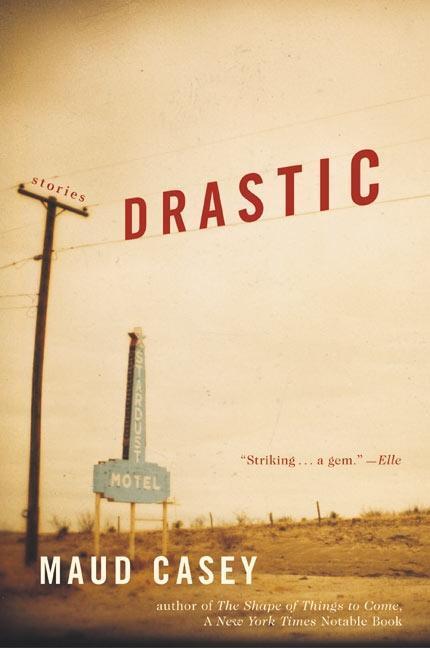 Drastic: Stories als Taschenbuch