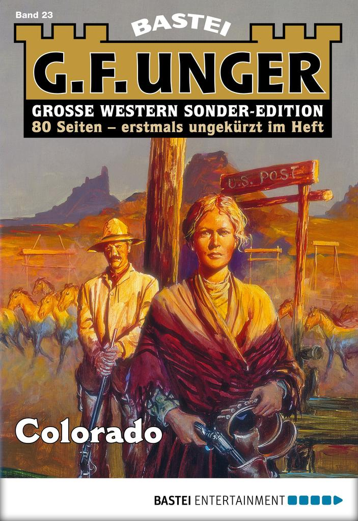 G. F. Unger Sonder-Edition 23 - Western als eBook von G. F. Unger