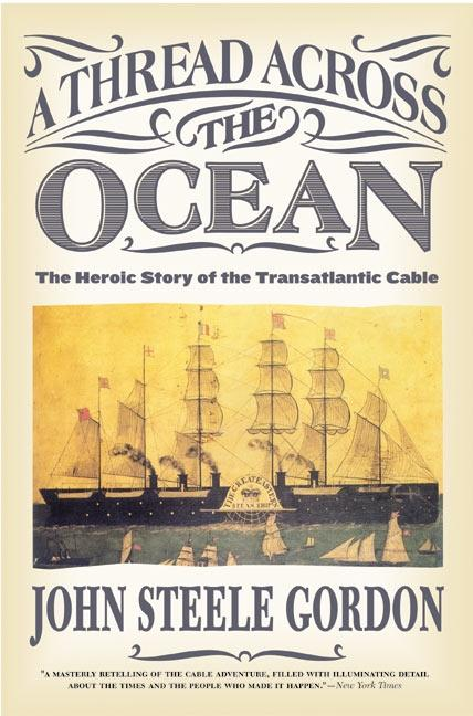 A Thread Across the Ocean: The Heroic Story of the Transatlantic Cable als Taschenbuch