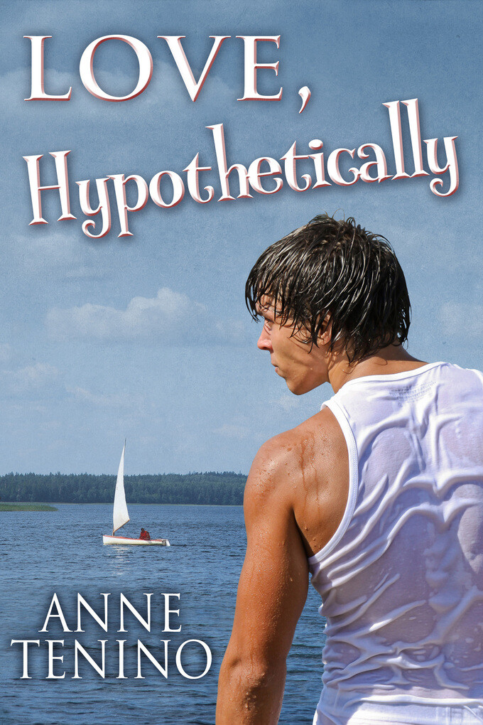 Love, Hypothetically als eBook von Anne Tenino