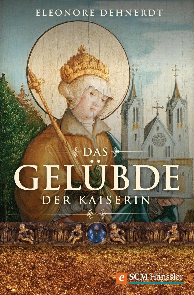Das Gelübde der Kaiserin als eBook von Eleonore Dehnerdt