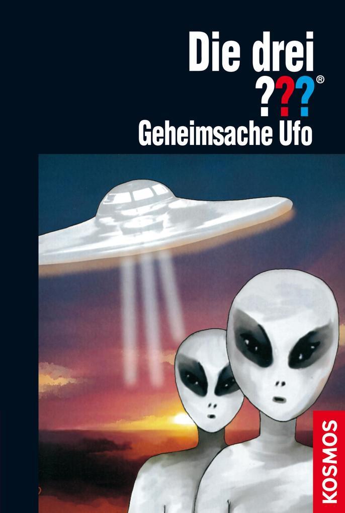 Die drei ??? Geheimsache Ufo (drei Fragezeichen) als eBook von André Marx