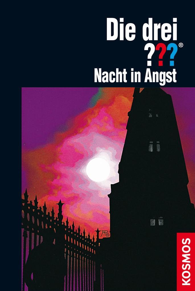 Die drei ??? Nacht in Angst (drei Fragezeichen) als eBook von André Marx