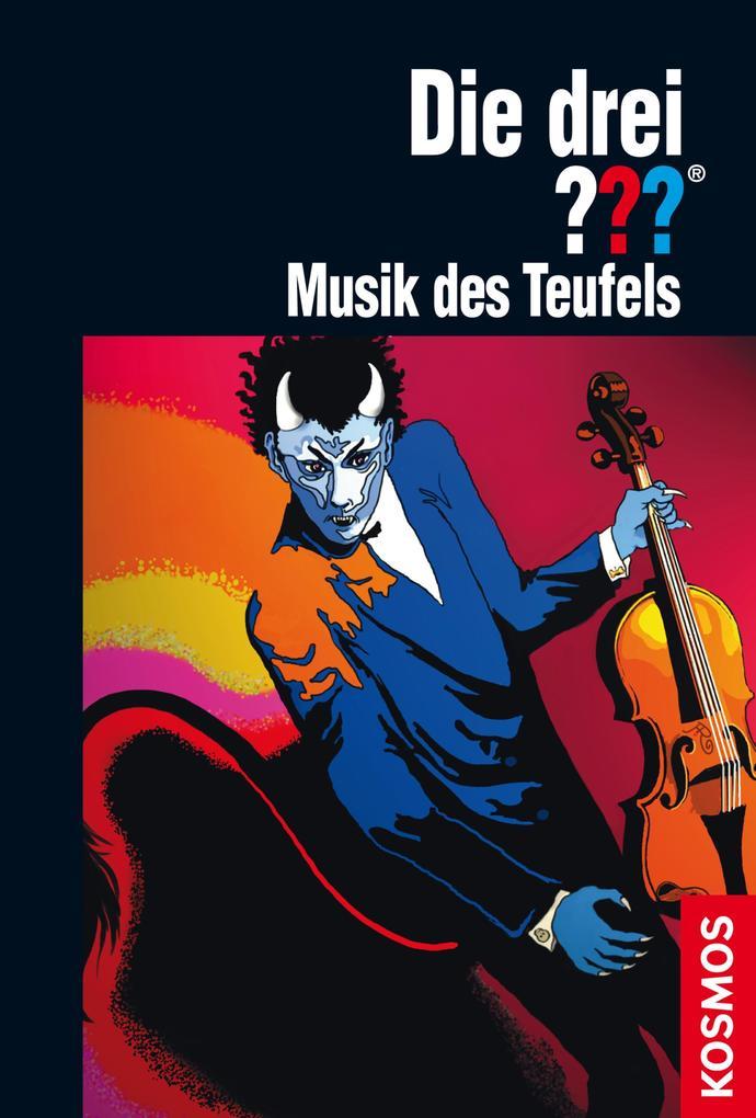 Die drei ??? Musik des Teufels (drei Fragezeichen) als eBook von André Marx