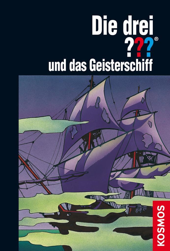 Die drei ??? und das Geisterschiff (drei Fragezeichen) als eBook von André Marx
