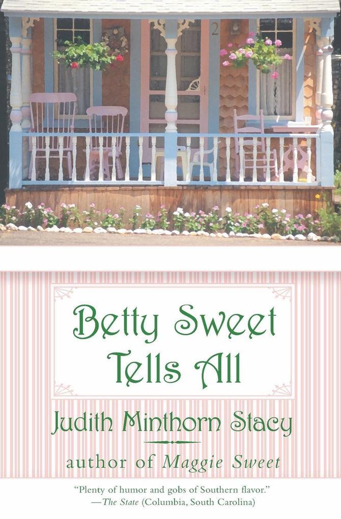 Betty Sweet Tells All als Taschenbuch