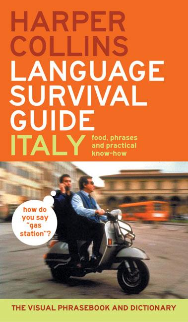HarperCollins Language Survival Guide: Italy: The Visual Phrasebook and Dictionary als Taschenbuch