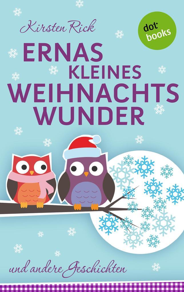 Ernas kleines Weihnachtswunder als eBook