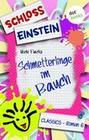 Schloss Einstein - Band 6: Schmetterlinge im Bauch