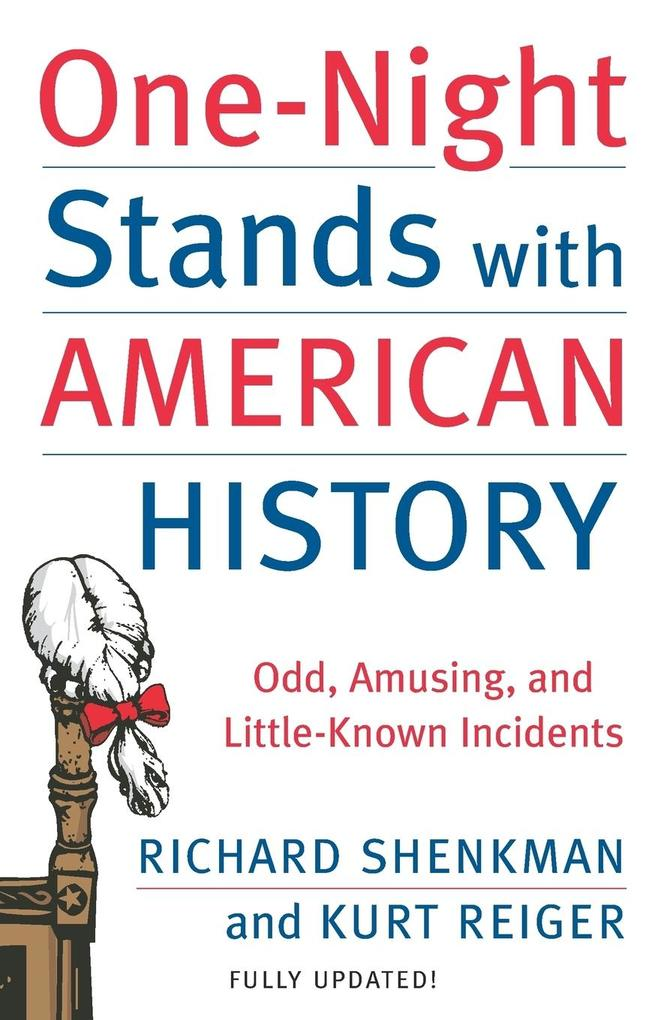 One-Night Stands with American History (Revised and Updated Edition) als Buch