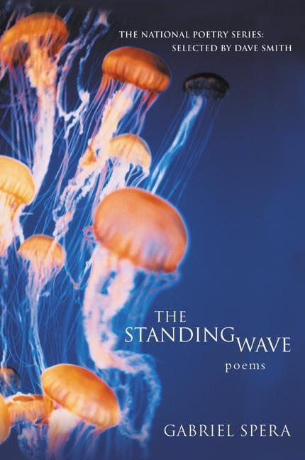 The Standing Wave: Poems als Taschenbuch