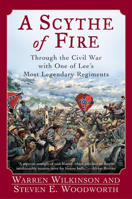 A Scythe of Fire: Through the Civil War with One of Lee's Most Legendary Regiments als Taschenbuch