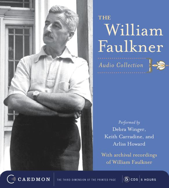 The William Faulkner Audio Collection als Hörbuch