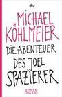 Die Abenteuer des Joel Spazierer