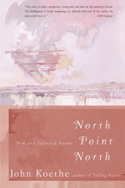 North Point North: New and Selected Poems als Taschenbuch