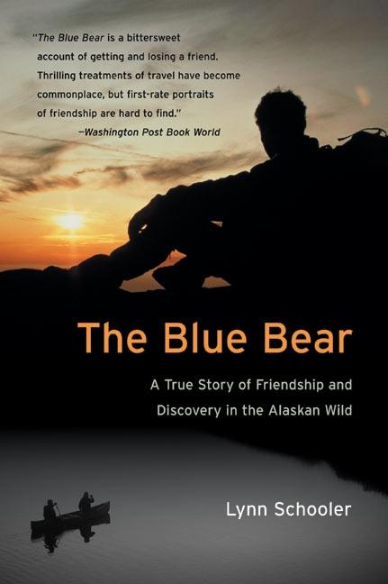 The Blue Bear: A True Story of Friendship and Discovery in the Alaskan Wild als Taschenbuch