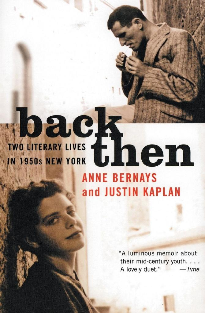 Back Then: Two Literary Lives in 1950s New York als Taschenbuch