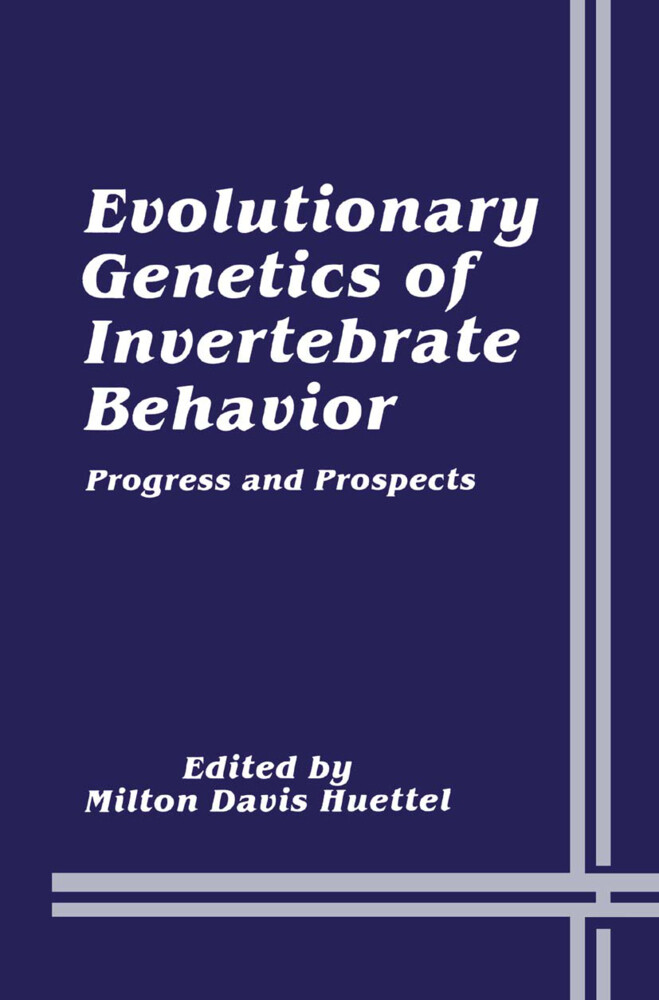 Evolutionary Genetics of Invertebrate Behavior als Buch