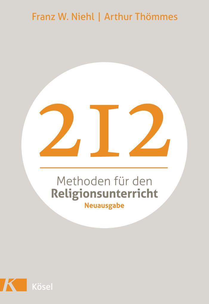 212 Methoden für den Religionsunterricht als Buch