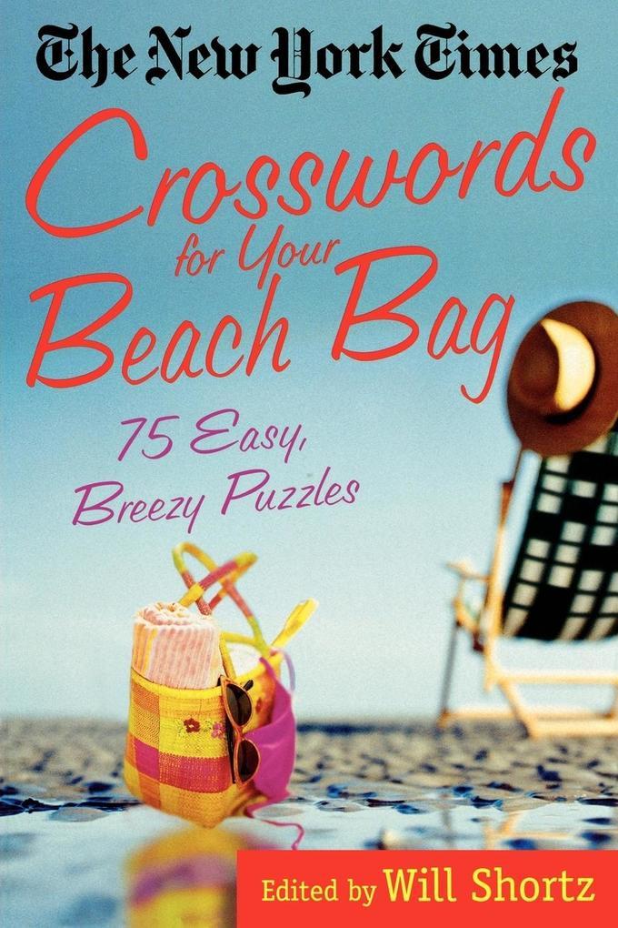 The New York Times Crosswords for Your Beach Bag als Taschenbuch