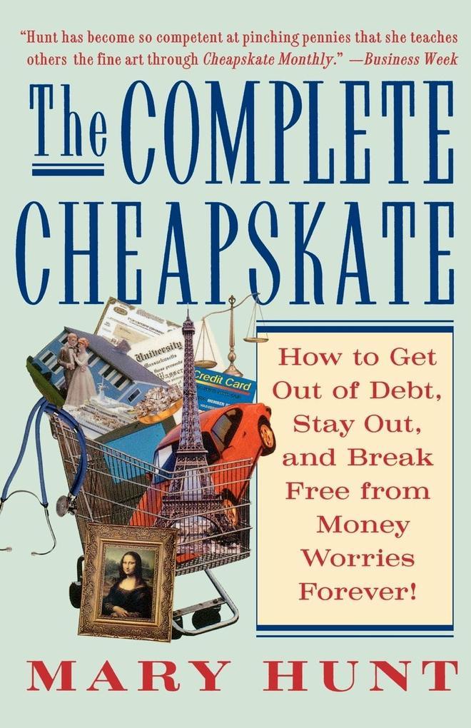The Complete Cheapskate als Taschenbuch
