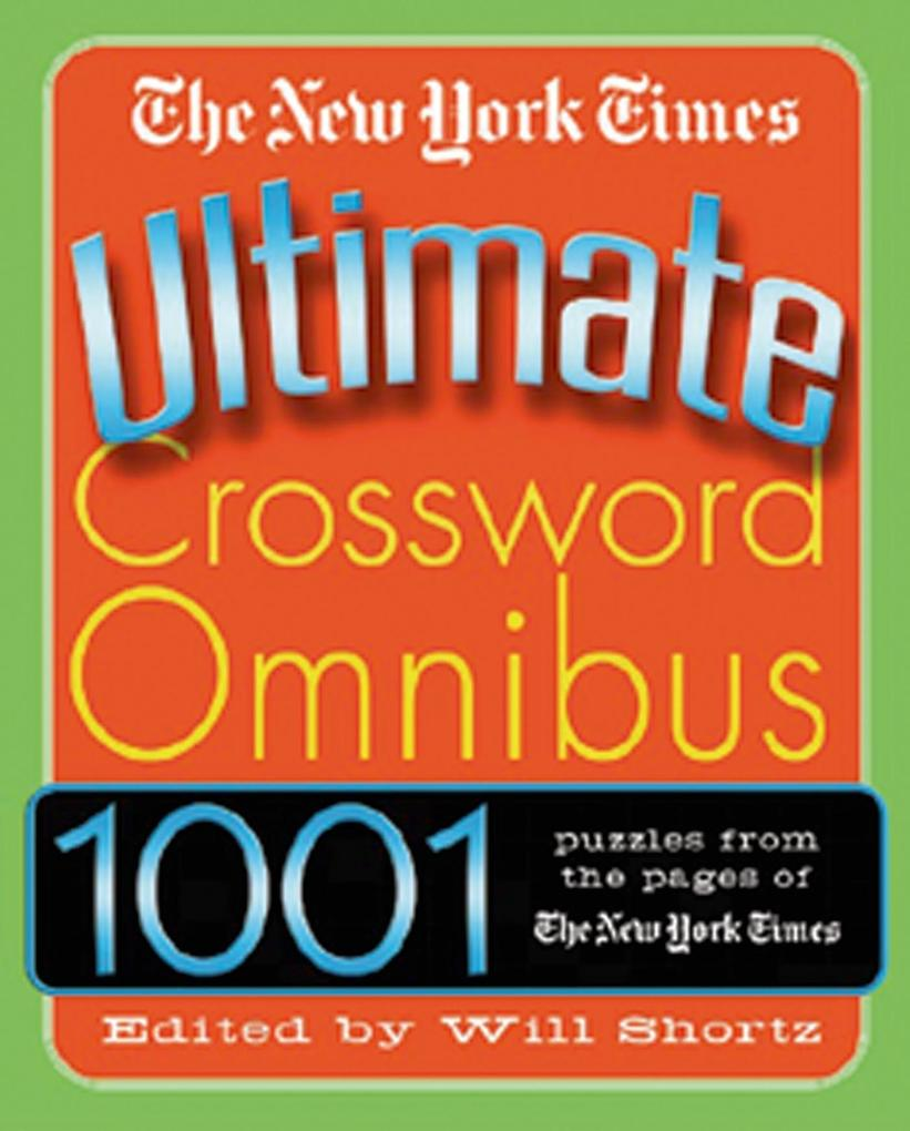 The New York Times Ultimate Crossword Omnibus als Taschenbuch