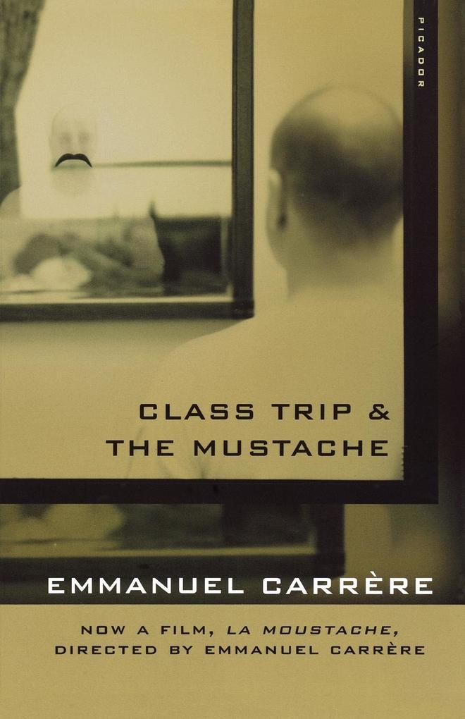 Class Trip & the Mustache als Buch