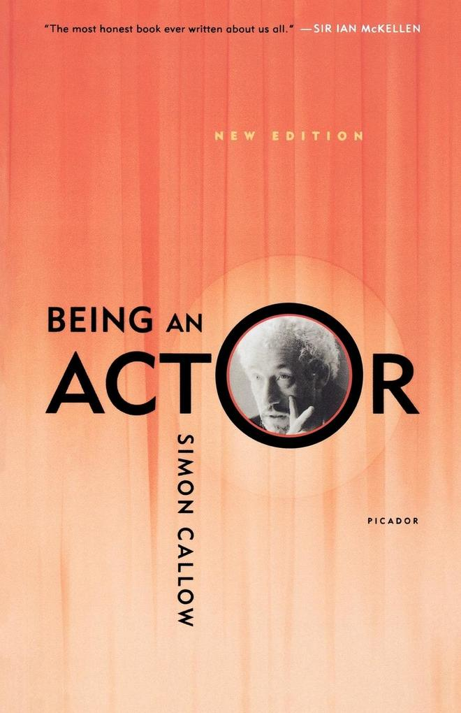 Being an Actor, Revised and Expanded Edition als Taschenbuch