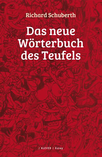 Das neue Wörterbuch des Teufels als Buch von Richard Schuberth