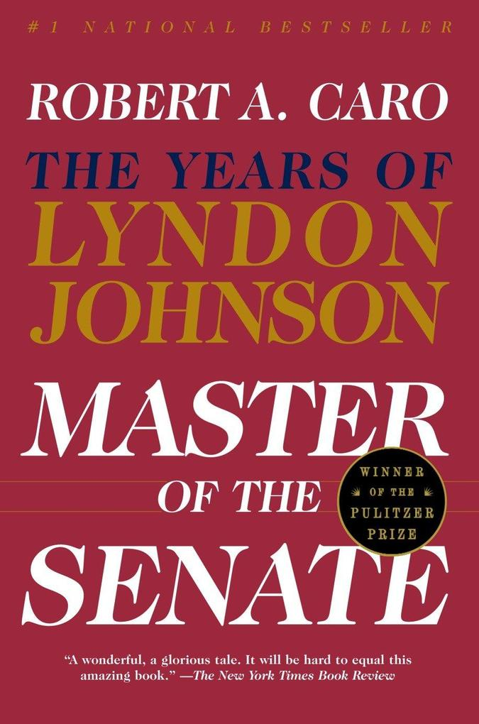 Master of the Senate: The Years of Lyndon Johnson III als Taschenbuch