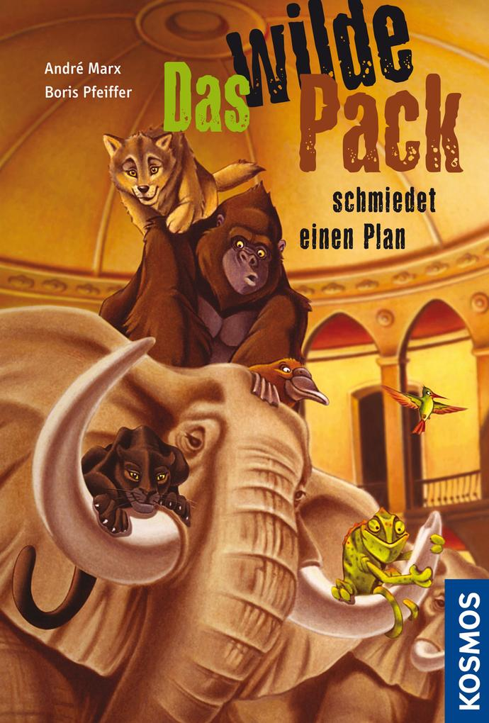 Das Wilde Pack, 2, schmiedet einen Plan als eBook von Boris Pfeiffer, André Marx