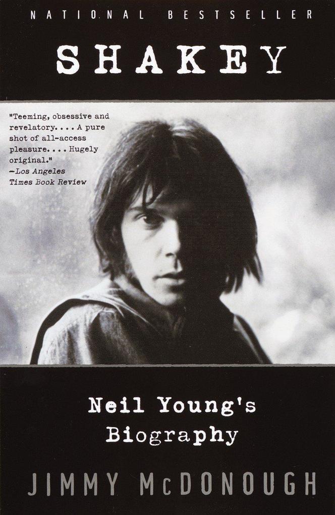 Shakey: Neil Young's Biography als Taschenbuch