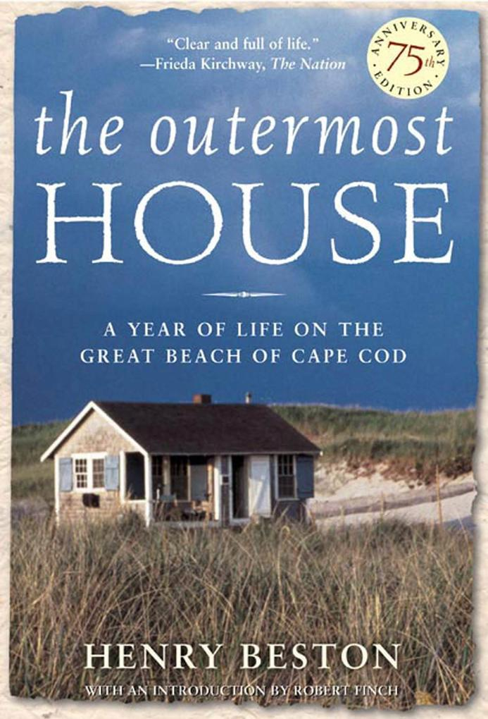 The Outermost House: A Year of Life on the Great Beach of Cape Cod als Taschenbuch