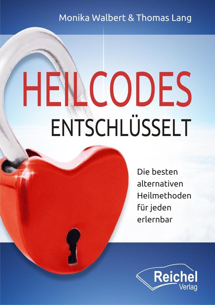 Heilcodes entschlüsselt als Buch
