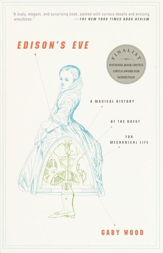 Edison's Eve: A Magical History of the Quest for Mechanical Life als Taschenbuch