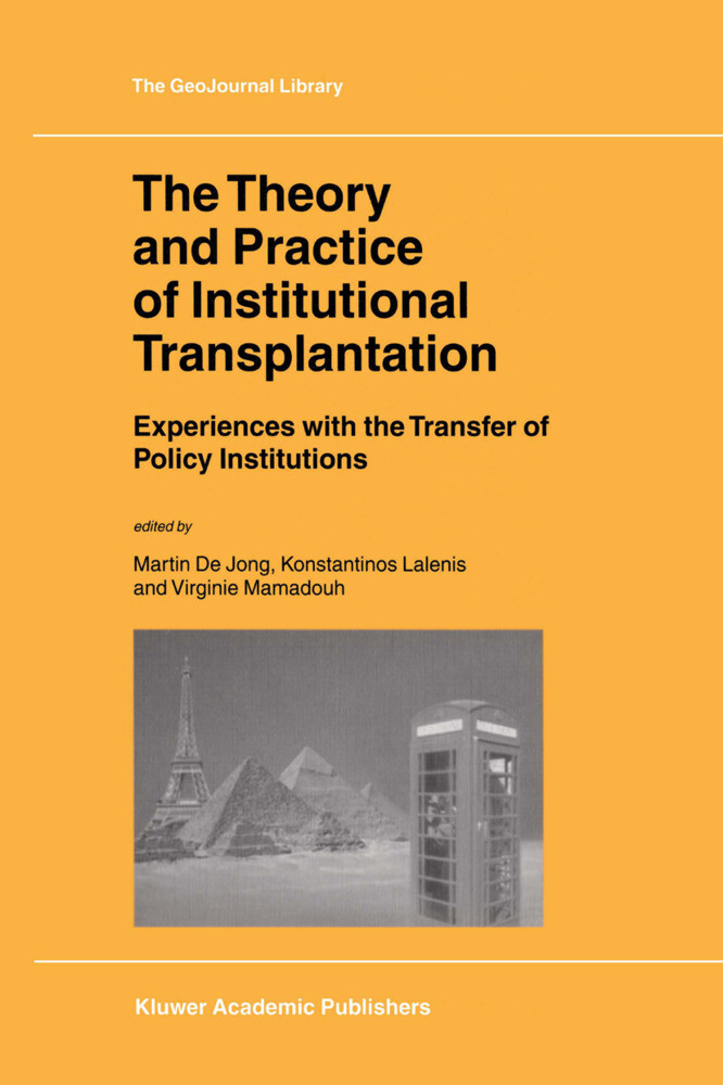 The Theory and Practice of Institutional Transplantation als Buch