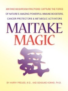 Maitake Magic als eBook von M.D., Harry Preuss