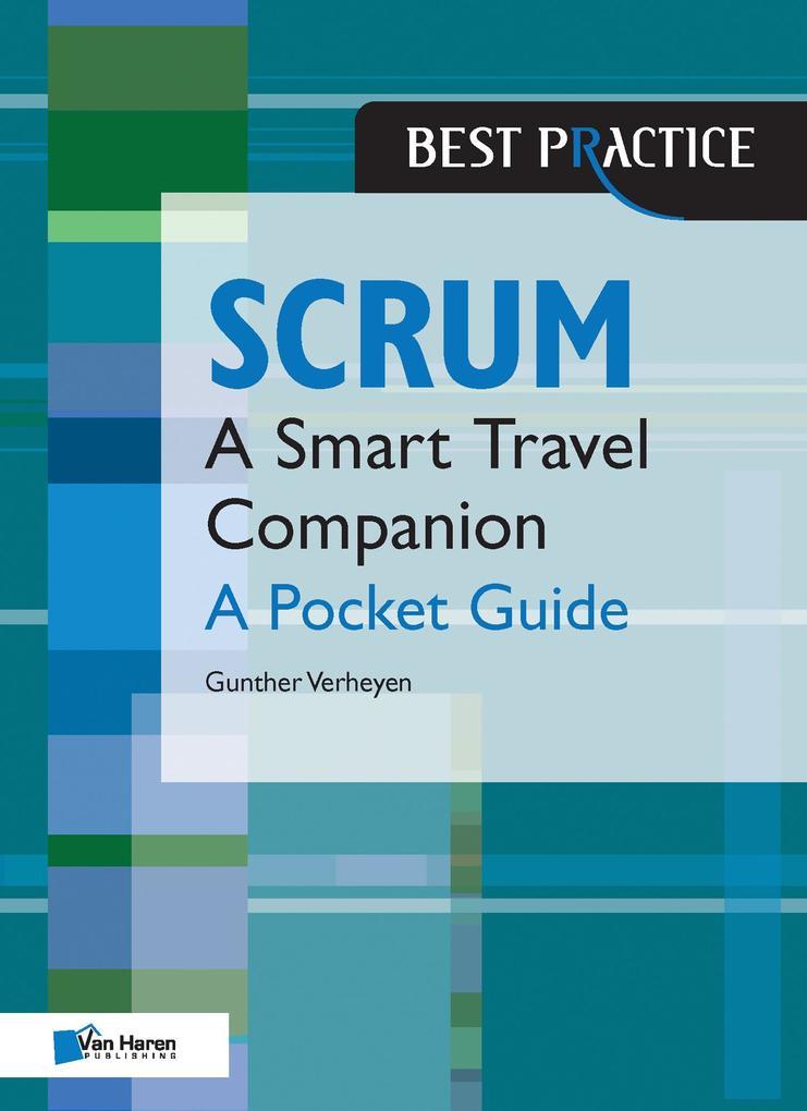 Scrum - A Pocket Guide als eBook von Gunther Verheyen