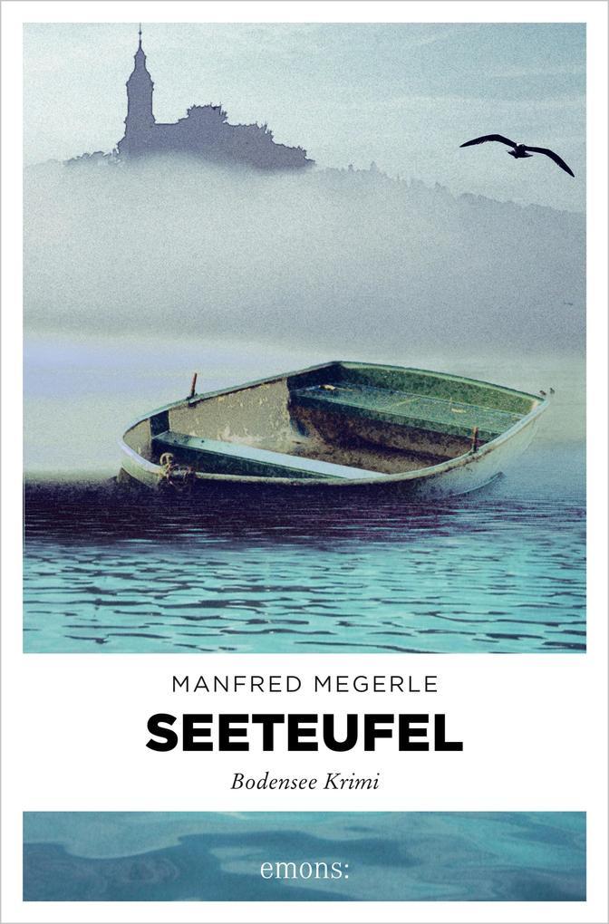 Seeteufel als eBook von Manfred Megerle