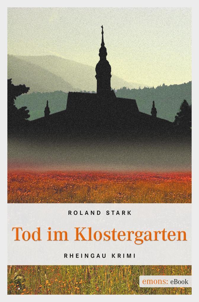 Tod im Klostergarten als eBook von Roland Stark