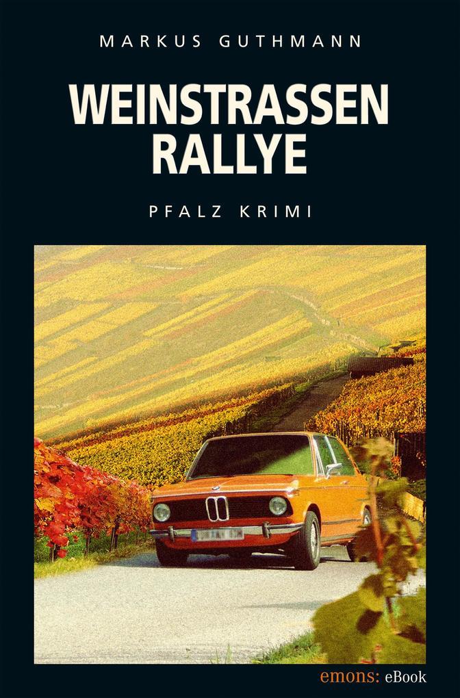 Weinstraßenrallye als eBook von Markus Guthmann